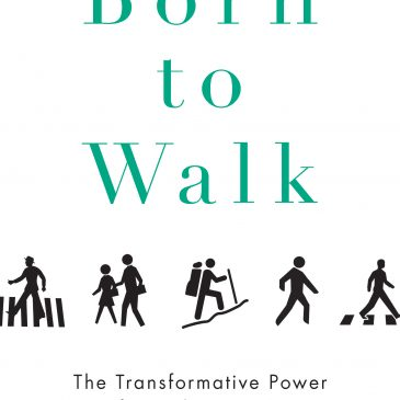 Born to Walk; new book by Dan Rubenstein